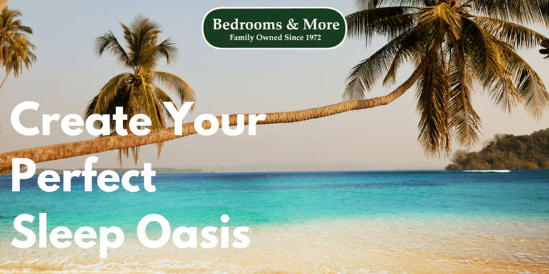 Create Your Sleep Oasis