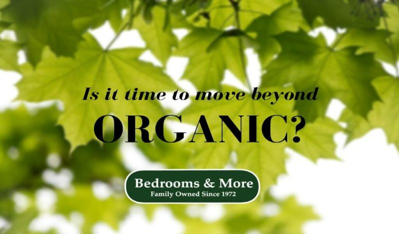 time to move beyond an organic mattress