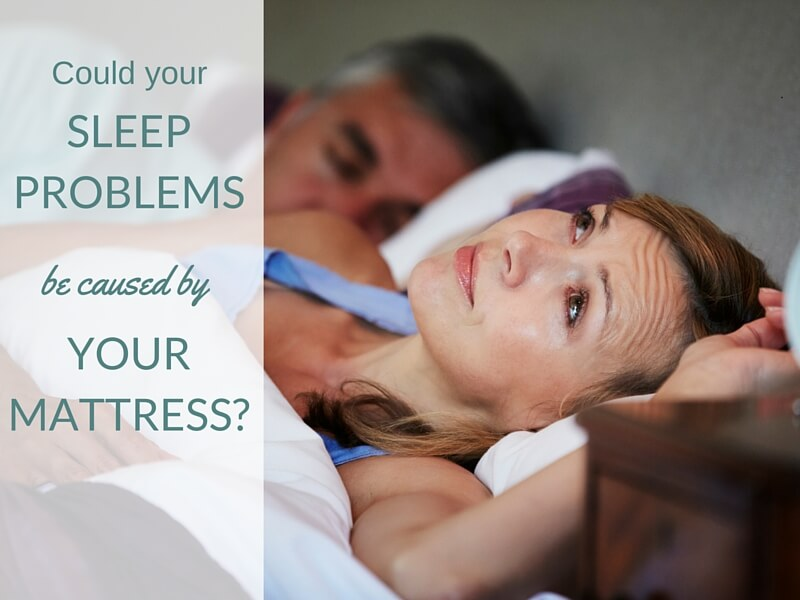 Sleep Problems Caused by Mattress